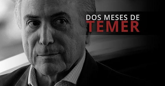 Dos meses de Temer en Brasil: 11 hechos que muestran el fracaso del gobierno interino