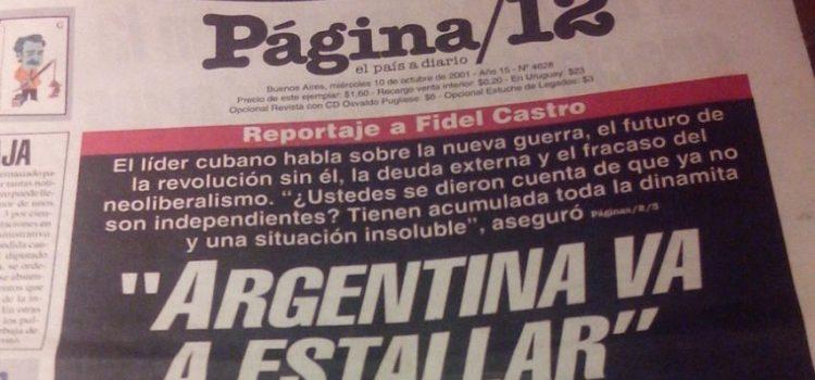 El día que Fidel anticipó el estallido de 2001
