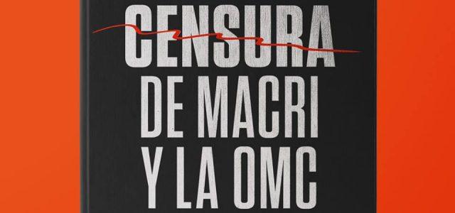 #Fuera OMC: Contra la censura