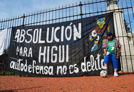 Con Higui libre, ¡vamos por su absolución!