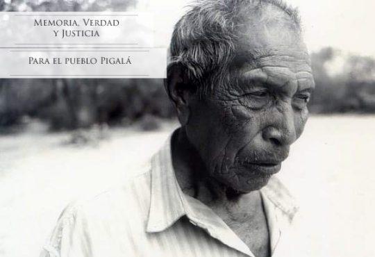 Memoria, Verdad y Justicia para el Pueblo Pilagá