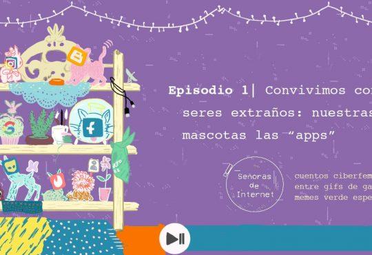 Señoras de internet #1: un podcast ciberfeminista que te vuela la peluca