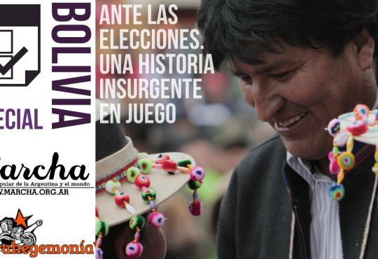 DOSSIER | Bolivia ante las elecciones. Una historia insurgente en juego