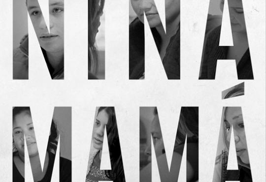 Niña Mamá: un documental por el derecho a decidir