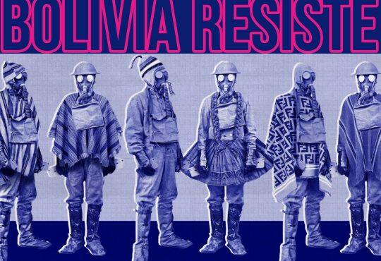 Especial: Bolivia Resiste