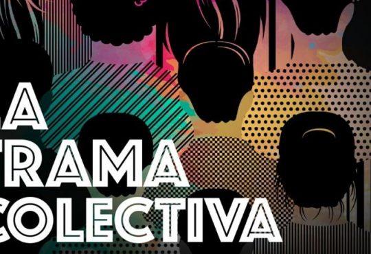 La Trama Colectiva: Un podcast para una antropología colaborativa